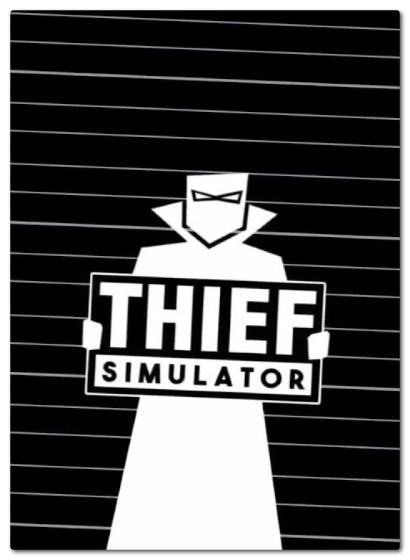 Thief Simulator (v1.4) (2018)  RePack от xatab