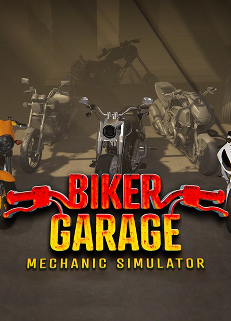 Biker Garage: Mechanic Simulator ( build 20200813+DLC)